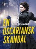 Cover for En oscariansk skandal