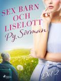 Cover for Sex barn och Liselott. Del 2