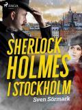 Cover for Sherlock Holmes i Stockholm