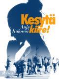Cover for Kesytä kiire!