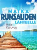 Cover for Matka runsauden lähteelle