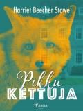 Cover for Pikku kettuja