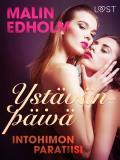 Cover for Ystävänpäivä: Intohimon paratiisi - eroottinen novelli