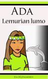 Cover for Ada: Lemurian lumo