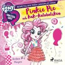 Cover for Equestria Girls - Pinkie Pie och kak-kalabaliken
