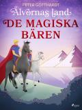 Cover for Älvornas land 1: De magiska bären