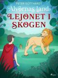 Cover for Älvornas land 2: Lejonet i skogen