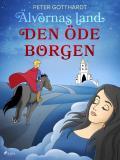 Cover for Älvornas land 3: Den öde borgen