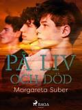 Cover for På liv och död