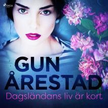 Cover for Dagländans liv är kort