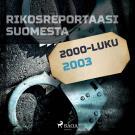 Cover for Rikosreportaasi Suomesta 2003