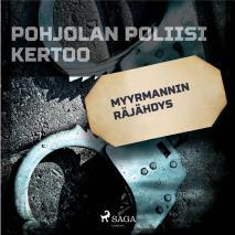 Cover for Myyrmannin räjähdys