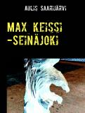 Cover for Max keissi -Seinäjoki