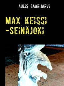 Cover for Max keissi -Seinäjoki