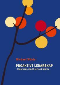 Cover for Proaktivt Ledarskap: Ledarskap med hjärta & hjärna