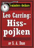 Cover for 5-minuters deckare. Leo Carring: Hisspojken. Detektivhistoria. Återutgivning av text från 1924