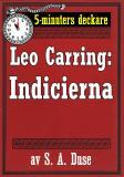 Cover for 5-minuters deckare. Leo Carring: Indicierna. Detektivberättelse. Återutgivning av text från 1929