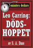 Cover for 5-minuters deckare. Leo Carring: Dödshoppet. Detektivberättelse. Återutgivning av text från 1930