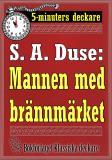 Cover for 5-minuters deckare. S. A. Duse: Mannen med brännmärket. Återutgivning av text från 1919