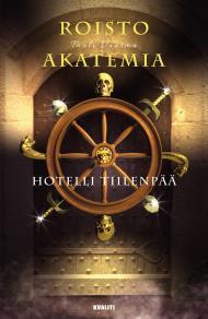 Cover for Roistoakatemia OSA II: Hotelli Tiilenpää