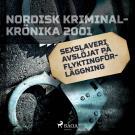 Cover for Sexslaveri avslöjat på flyktingförläggning
