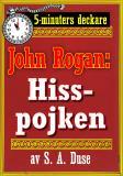 Cover for 5-minuters deckare. Mästertjuven John Rogan: Hisspojken. Detektivhistoria. Återutgivning av text från 1924