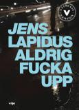 Cover for Aldrig fucka upp (lättläst)