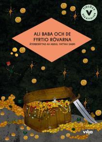 Cover for Ali Baba och de fyrtio rövarna (lättläst)