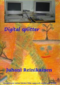 Cover for Digital Splitter: Datorernas  frammarch