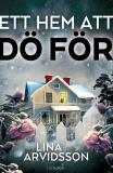 Cover for Ett hem att dö för