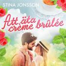 Cover for Att äta crème brûlée