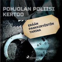 Cover for Erään pankkiryöstön tarina