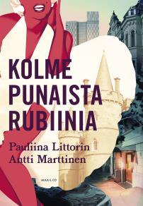 Cover for Kolme punaista rubiinia