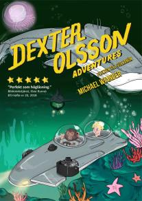 Cover for Dexter Olsson Adventures - Flykten till vulkanön