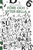 Cover for Före och efter Bella