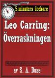 Cover for 5-minuters deckare. Leo Carring: Överraskningen. Kriminalberättelse. Återutgivning av text från 1930