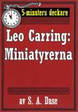 Cover for 5-minuters deckare. Leo Carring: Miniatyrerna. Detektivhistoria. Återutgivning av text från 1922