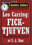 Cover for 5-minuters deckare. Leo Carring: Ficktjufven. Återutgivning av text från 1921