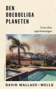 Cover for Den obeboeliga planeten : Livet efter uppvärmningen