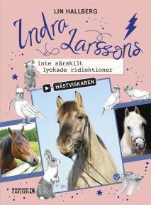 Cover for Indra Larssons inte särskilt lyckade ridlektioner