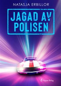 Cover for Jagad av polisen