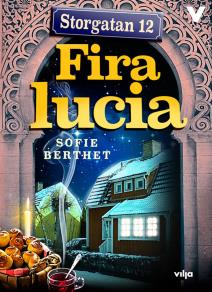 Cover for Storgatan 12: Fira lucia
