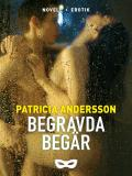 Cover for Begravda begär