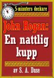 Cover for 5-minuters deckare. Mästertjuven John Rogan: En nattlig kupp. Återutgivning av text från 1924