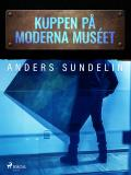 Cover for Kuppen på Moderna muséet