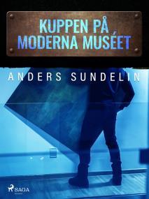 Cover for Kuppen på Moderna muséet