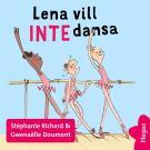 Cover for Lena vill INTE dansa