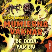 Cover for Mumierna vaknar 1: De döda får liv