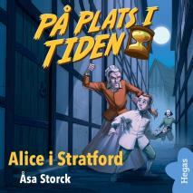 Cover for På plats i tiden 4: Alice i Stratford