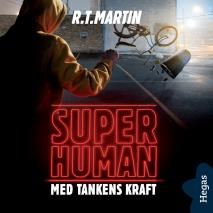 Cover for Superhuman: Med tankens kraft
